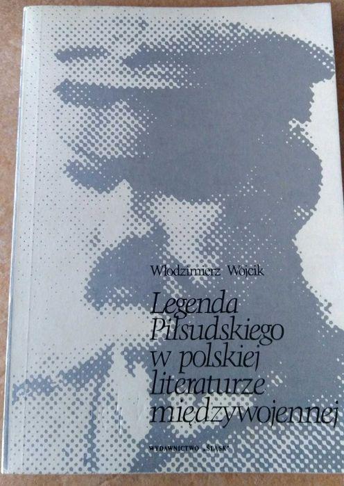 Wójcik Legenda Piłsudskiego w polskiej literaturze międzywojennej Turobin - image 1