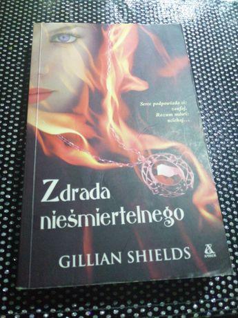 """Książka """"Zdrada nieśmiertelnego"""" - Gillian Shields"""