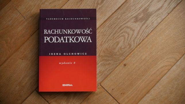 """""""Rachunkowość podatkowa"""" Irena Olchowicz -wyd.8"""