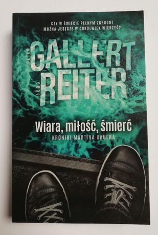 Peter Gallert, Jörg Reiter - Wiara, miłość, śmierć [kryminał]