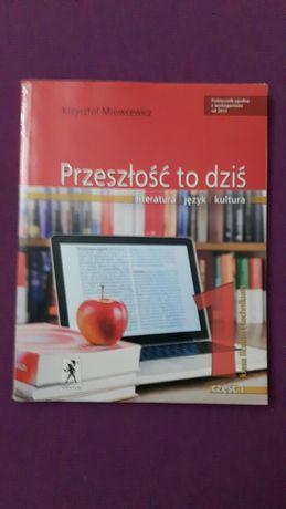Podręcznik J. polski  Przeszłość to dziś cz. I  Kl 1