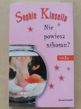 Nie powiesz nikomu? - Sophie Kinsella