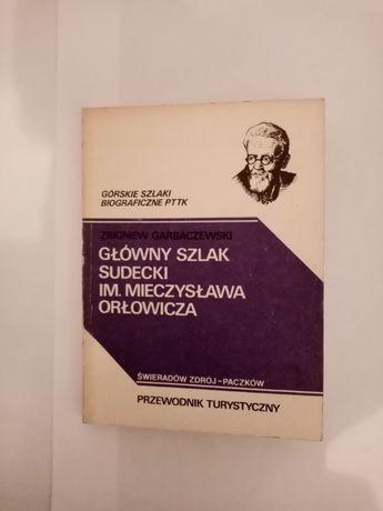 Główny szlak Sudecki im. Mieczysława Orłowicza Z. Garbaczewski
