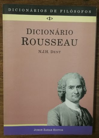 dicionário rousseau, n.j.h. dent, dicionário de filósofos