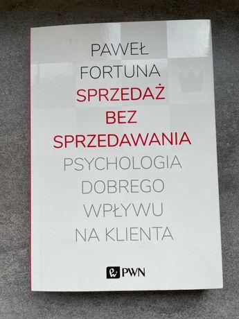 Sprzedaż bez sprzedawania - Paweł Fortuna - z autografem