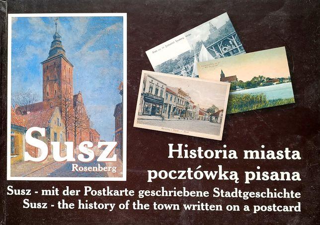 UNIKAT- Susz - historia miasta pocztówką pisana