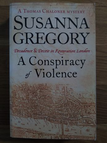 Susanna Gregory A Conspiracy of Violence (kryminał) (po angielsku)