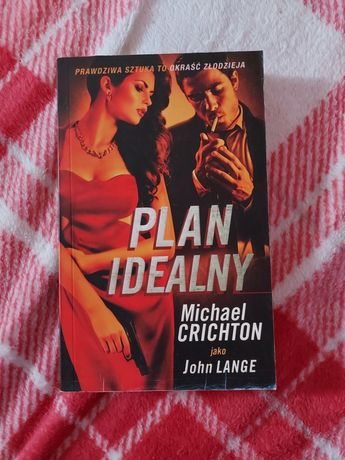 Michael Crichton Plan idealny