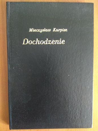 Dochodzenie - Mieczysław Kurpicz