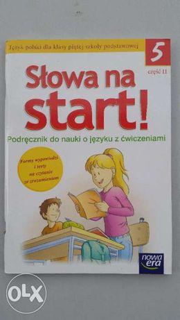 Słowa na start j.polski kl.5 podr.cz.2.NOWA!