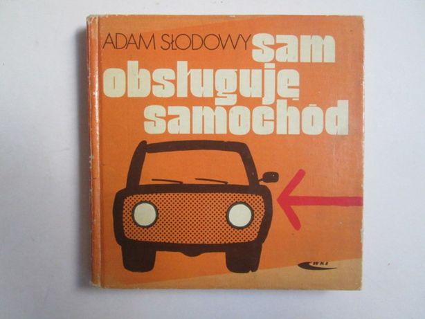Sam obsługuję samochód Adam Słodowy
