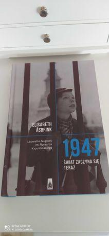 """""""1947 Świat zaczyna się teraz"""" Elisabeth Asbrink"""