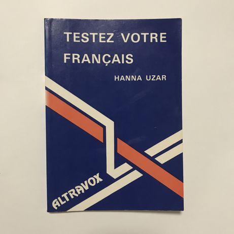 """""""Testez votre français"""""""
