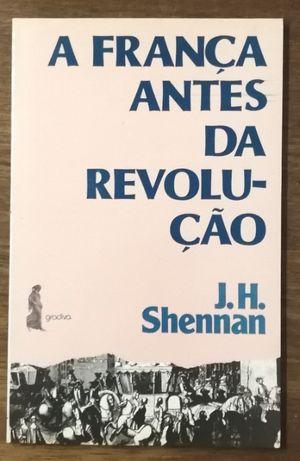 a frança antes da revolução, j.h. shennan, gradiva
