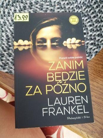 """""""Zanim będzie za późno"""" Lauren Frankel"""