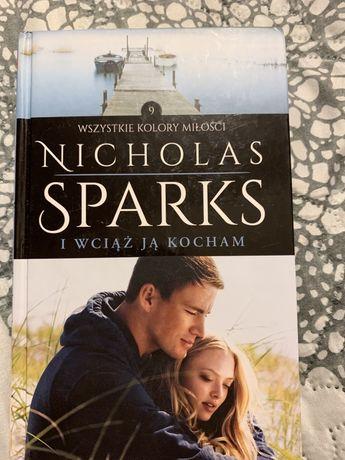 """Ksiazka pt.""""I wciąż ją kocham"""" Nicholas Sparks"""