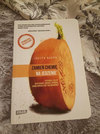 Zamień chemię na jedzenie
