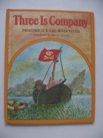 Three Is Company. Książka dla dzieci w j.ang.
