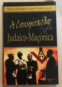 a conspiração judaico-maçonica, alain goldschläger, jacques lemaire