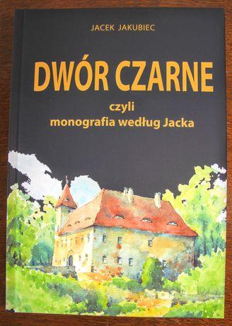Monografia Dworu Czarne