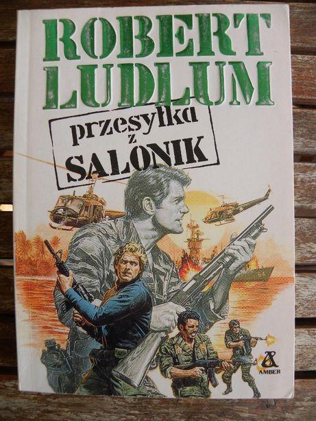 "Robert Ludlum -""Przesyłka z Salonik"""