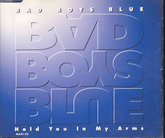 Maxi CD Bad Boys Blue - Hold You In My Arms (1995)