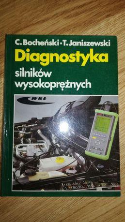 Diagnostyka silników wysokoprężnych C.Bocheński T.Janiszewski