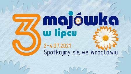3 - MAJÓWKA 2021 Wrocław Bilet Karnet 3-dniowy