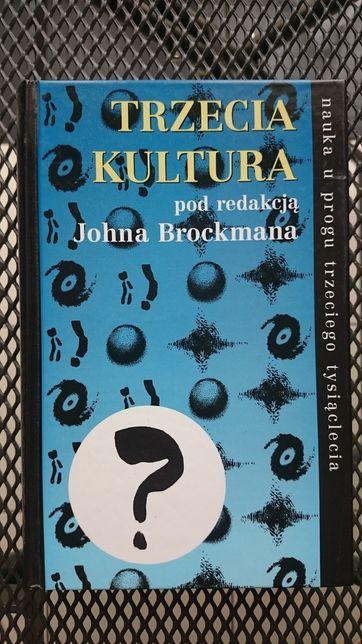 Trzecia kultura pod redakcją Johna Brockmana