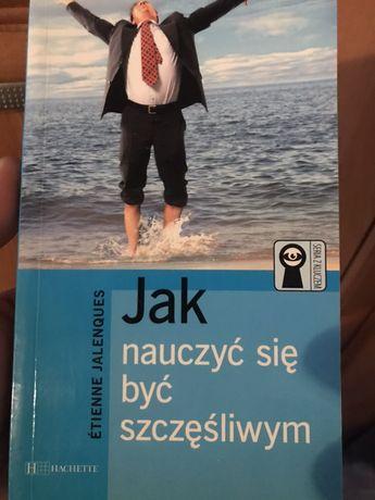 """Książka """" jak nauczyć się być szczęśliwym"""""""