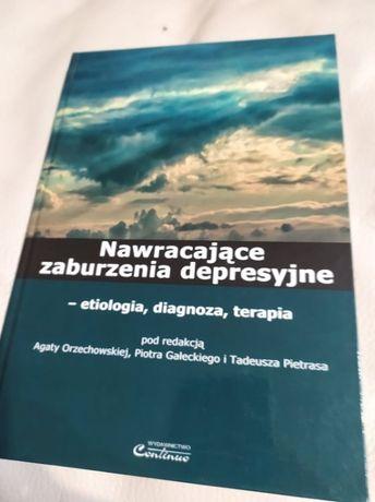 Nawracające zaburzenia depresyjne Etiologia, diagnoza i inne książki