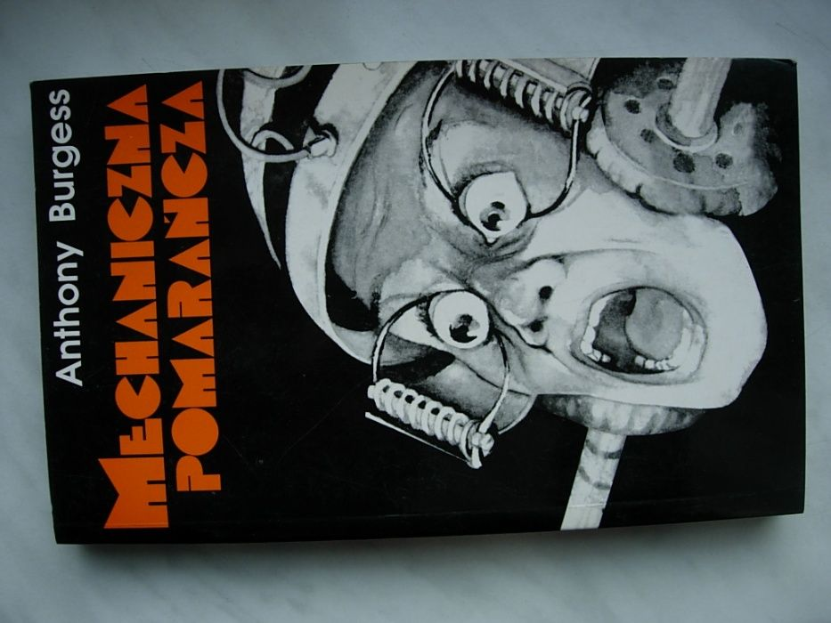 Anthony Burgess - Mechaniczna pomarańcza Radom - image 1