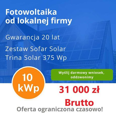 Fotowoltaika od lokalnej firmy. 10kW 31 000zł 5kW 18 000 zł 1