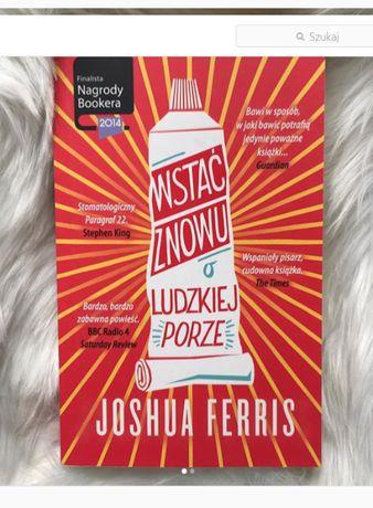 Wstać znowu o ludzkiej porze - Joshua Ferris