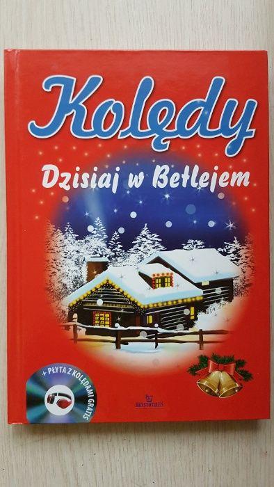 Kolędy Dzisiaj w Betlejem - Piękna książka z kolędami plus płyta CD Łódź - image 1