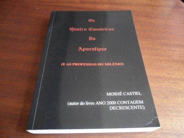 """""""Os Quatro Cavaleiros do Apocalipse"""" de Moshê Castiel"""