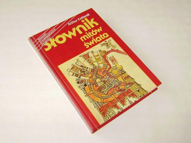 Arthur Cotterell Słownik mitów świata