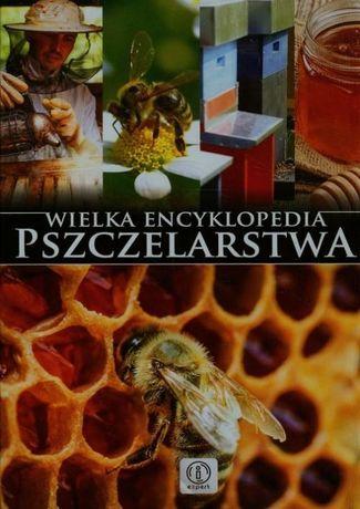 Wielka encyklopedia pszczelarstwa Morawski Mateusz, Moroń-Morawska...