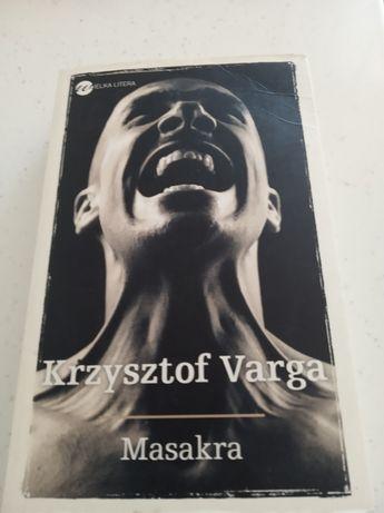 Masakra - Krzysztof Varga