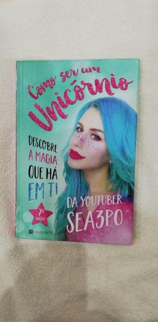 """Livro """"Como Ser Um Unicórnio"""" da youtuber Sea3P0"""