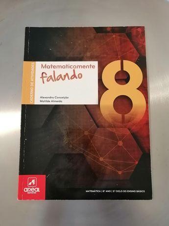 Caderno de Atividades - Matematicamente Falando 8 - 8.º Ano