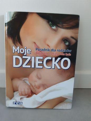 Książka dla mam, poradnik dla rodziców Moje Dziecko