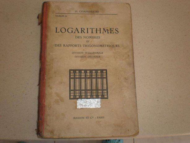Logarithmes des nombres et des rapports trigonométriques