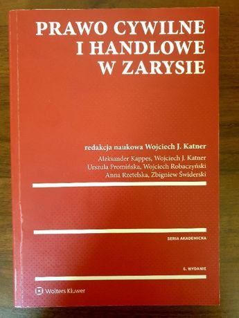 Prawo cywilne i handlowe w zarysie red. W. J. Katner