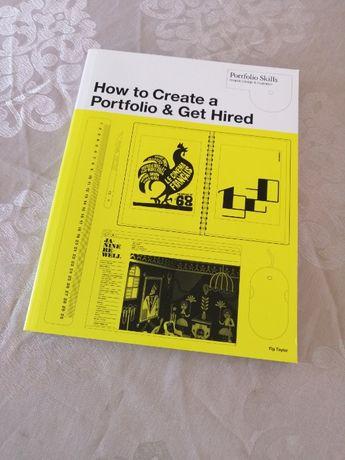 How to Create a Portfolio and Get Hired (Livro)
