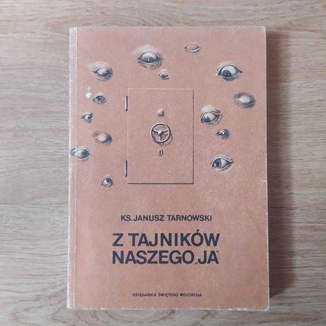 """książka """"Z tajników naszego Ja"""" ks. Janusz Tarnowski"""