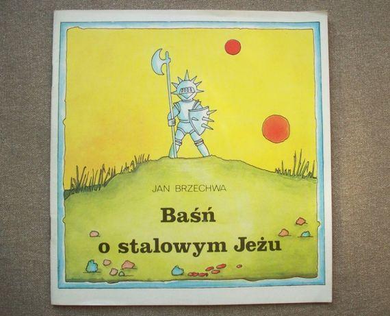 Baśń o stalowym Jeżu, J. Brzechwa, il. E. Brykowska, 1985.