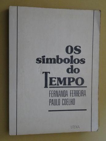 Os Símbolos do Tempo de Fernanda Ferreira