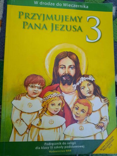 Podręcznik do kl. 3 W drodze do Wieczernika. Przyjmujemy Pana Jezusa
