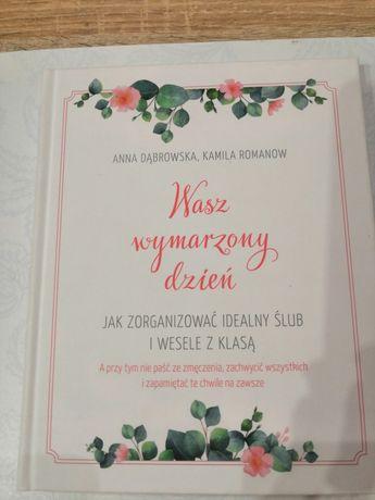 """Książka """"Wasz wymarzony dzień"""" - Anna Dąbrowska, Kamila Romanow"""